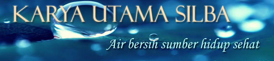 karya utama silba | air isi ulang, filter air Mesin ro air, mesin RO, penjernih air, filtrasi